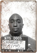 """1995 Tupac Shakur NYS Department of Corrections 10"""" x 7"""" reproduction metal sign"""