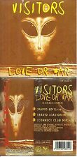 CD 2 TITRES - VISITORS : LOVE OR WAR / NEUF EMBALLE - NEW & SEALED