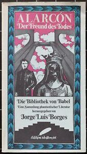 Pedro Antonio de Alarcón. Der Freund des Todes. Die Bibliothek von Babel. 1983.