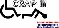 "FELL OFF A WHEELCHAIR CRAP Decal Sticker JDM Funny Vinyl Car Window Bumper 7"""