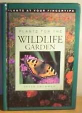 Plants for the Wildlife Garden (Plants at Your Fingertips),Peter Thurman