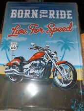 """12""""X17"""" METAL SIGN BORN TO BE FREE  LIVE FOR SPEED VINTAGE MOTERCYCLES"""