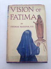 VISION OF FATIMA by Thomas McGlynn RARE 1st ed 1948 HC Vintage Book