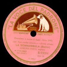 """ADELINA PATTI """"La Sonnambula"""" Ah! Non credea mirarti..  Schellackplatte G4041"""