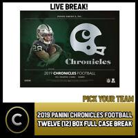 2019 PANINI CHRONICLES FOOTBALL 12 BOX (FULL CASE) BREAK #F480 - PICK YOUR TEAM