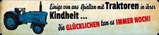 Einige spielten mit Traktoren Straßenschild Schild Street Sign 10 x 46 cm WW0023