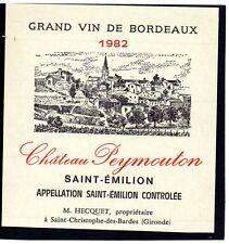 ST EMILION  ETIQUETTE CHATEAU PEYMOUTON 1982  §28/09/16§