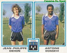 457 JEAN-PHILIPPE DEHON - ANTOINE DOSSEVI FC.TOURS STICKER FOOTBALL 1980 PANINI
