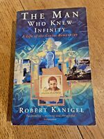 The Man Who Knew Infinity by Robert Kanigel 1992 UK PB 1st Abacus VGC Ramanujan