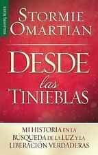 Desde Las Tinieblas Bolsillo =Out of Darkness Pocket Book : Mi Historia en la...
