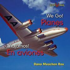 Planes  En Aviones (Bookworms: We Go! Viajamos!)