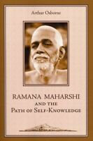 Ramana Maharshi And The Path Of Self-Knowledge : A Biogrpahy, Paperback by Os...