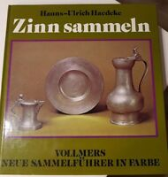 Zinn Sammeln  Hanns-Ulrich Haedecke  Vollmers Neue Sammelführer in Farbe