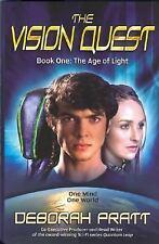 The Vision Quest Book One: The Age of Light (Bk. 1) by Pratt, Deborah