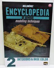 Encyclopedia Of Armour Modelling Techniques Vol 2 - Interiors & Base Colour Book