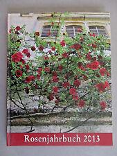 Rosenjahrbuch 2013 - (gebundene Ausgabe)