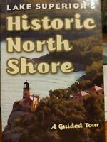 Lake Superior's Historic North Shore Guided Tour Paperback By Deborah Morse-Kahn
