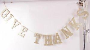 Pottery Barn Give Thanks glitter garland, 6 ft banner, gold Thanksgiving