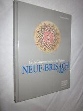 ALSACE: LE CHEF D'OEUVRE INACHEVE DE VAUBAN NEUF-BRISACH par ALPHONSE HALTER