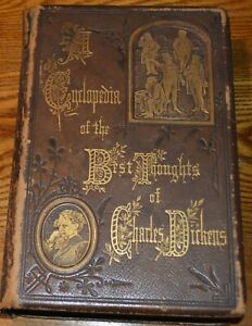 a cyclopedia of the best thoughts …by charles dickens, 1873, decorative leather