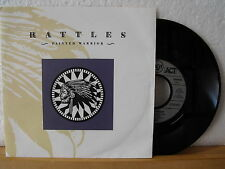 """7"""" Single - RATTLES - Painted Warrior - One Night In Paris - RCA 1990"""