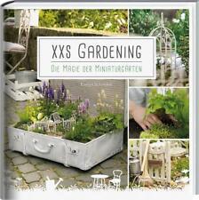 XXS-Gardening von Evelyn Schinckel (2017, Taschenbuch)