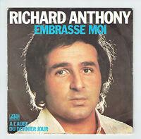 "Richard ANTHONY Vinyle 45 tours SP 7"" EMBRASSE MOI - ATLANTIC 10968  F Reduit"