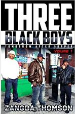 THREE BLACK BOYS_TOMORROW AFTER SUPPER_VOL 1_NEW 2017 PB_URBAN ZANGBA THOMSON_A+