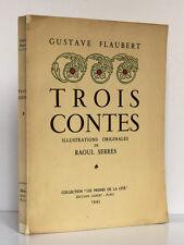 Trois Contes. FLAUBERT. Illustrat… Raoul SERRES. Éditions Albert 1943. Ex. num.