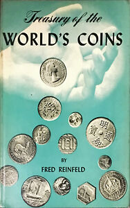 TREASURY OF THE WORLD'S COINS - FRED REINFELD - ED STERLING 1955