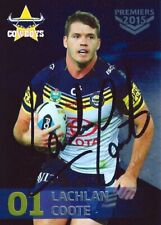 ✺Signed✺ 2015 NORTH QUEENSLAND COWBOYS NRL Premiers Card LACHLAN COOTE