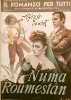 NUMA ROUMESTAN di Alfonso Daudet 1947 Corriere della Sera IL ROMANZO PER TUTTI