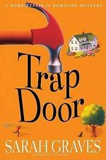 Trap Door (Home Repair Is Homicide Mysteries) by Graves, Sarah