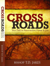 Crossroads -  Your Path to Resurrection Power & Life - 3 DVDs - T. D. Jakes