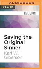 Saving the Original Sinner : How Christians Have Used the Bible's First Man...