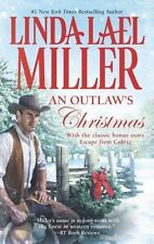 An Outlaw's Christmas by Linda Lael Miller (2013, Paperback)