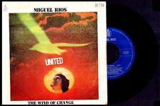 "MIGUEL RIOS - United / The Wind Of Change (Aranjuez) - SPAIN SG 7"" Hispavox 1971"