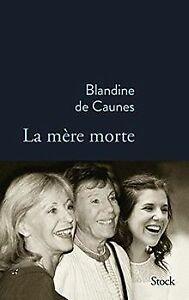 La mère morte de de Caunes, Blandine | Livre | état très bon