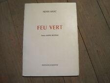 Henri MARC: Feu vert