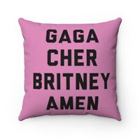 GAGA, Cher, Britney, Amen, funny, LGBTQ, Queer, FREE Shipping, Square Pillow