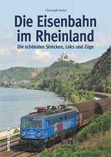 Fachbuch Eisenbahn im Rheinland, Schönste Strecken Loks und Züge, NEU
