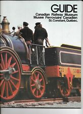 **H31 Canadian Railway Museum Quebec 1970's Guide