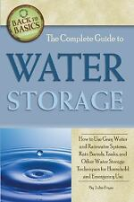 The Complete Guide to Water Storage: How to Use Gray Water and Rainwater