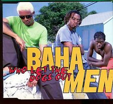 Baha Men / Who Let The Dogs Out
