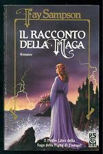 SAMPSON FAY IL RACCONTO DELLA MAGA TEADUE 1996 SAGA FIGLIA DI TINTAGEL FANTASY