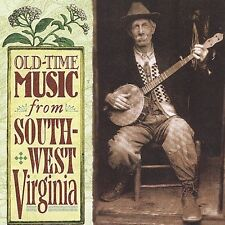"""""""Old-Time Music From Southwest Virginia"""" by Various Artists CD County 3523"""