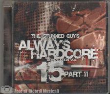 ALWAYS HARDCORE VOL 15 PART II (2004)