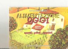 ALIMENTAZIONE OGGI - A.COCHETTI - 2006