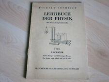 Lehrbuch der Physik - Anfangsunterricht 1. Teil Mechanik - Wilhelm Fröhlich 1957