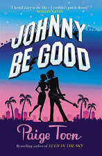 Johnny be Good, Paige Toon, Paperback, New